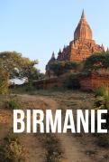 Les aventuriers voyageurs: Birmanie