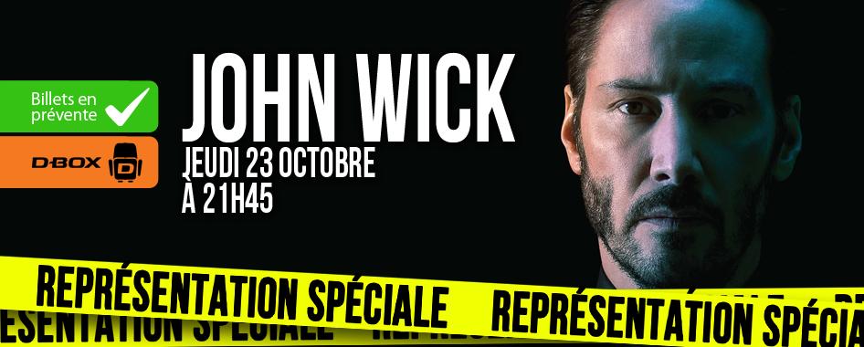REPRÉSENTATION SPÉCIALE: JOHN WICK