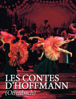 Opéra: Les contes d'Hoffmann (Offenbach)