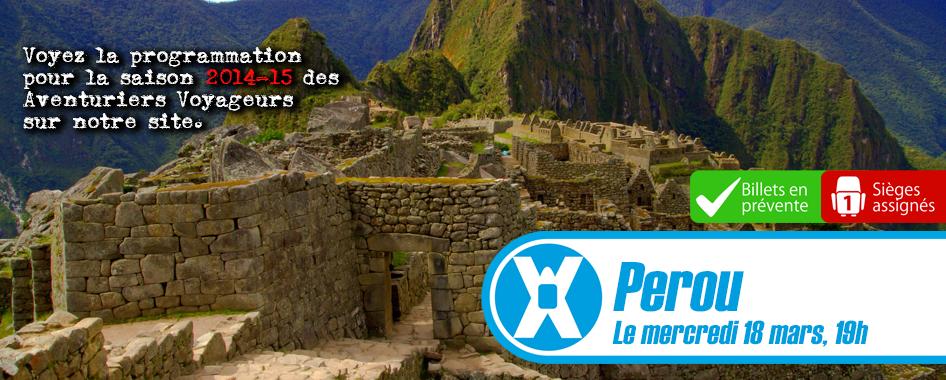 Les Aventuriers Voyageurs: Perou