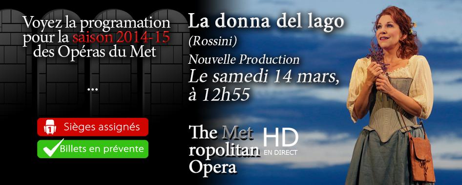 Les Opéras du Met : La donna del lago