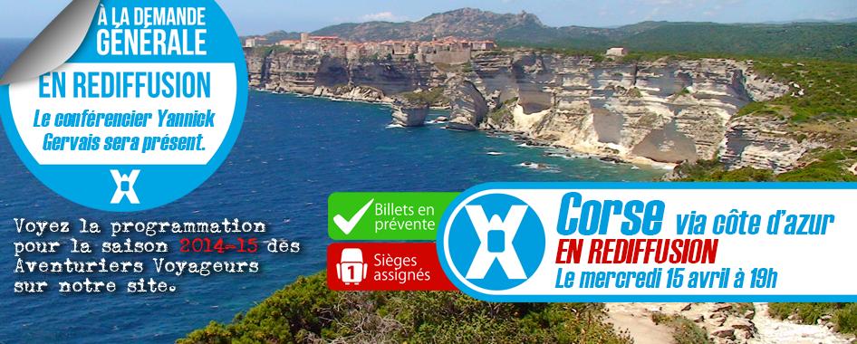 Les Aventuriers Voyageurs: Corse, via la côte d'Azur – EN REDIFFUSION