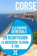 Corse, via la Côte d'Azur – EN REDIFFUSION