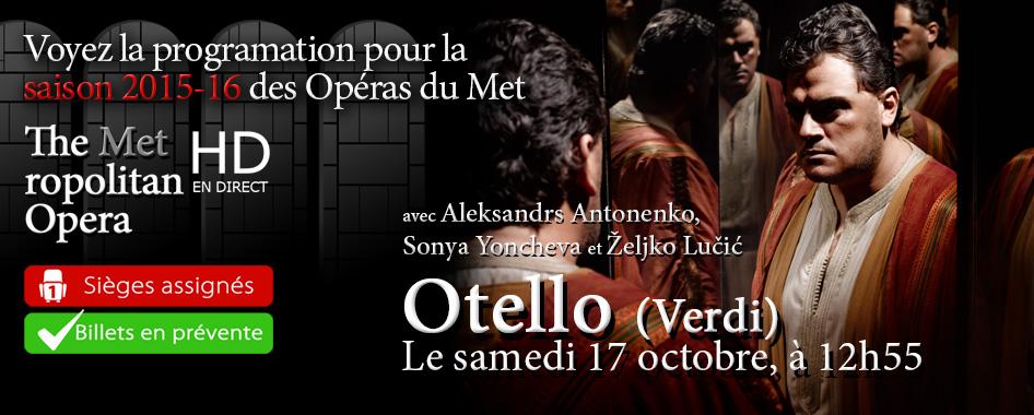 Les Opéras du Met : Otello