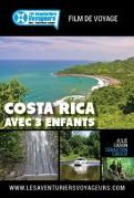 Les Aventuriers Voyageurs: Costa Rica
