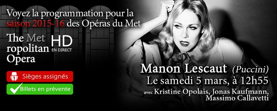 Les Opéras du Met : Manon Lescaut