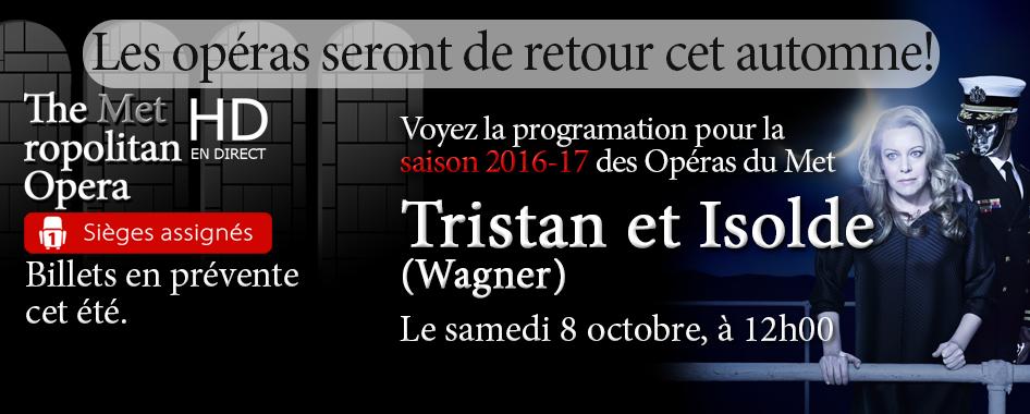Les Opéras du Met : Tristan et Isolde de retour