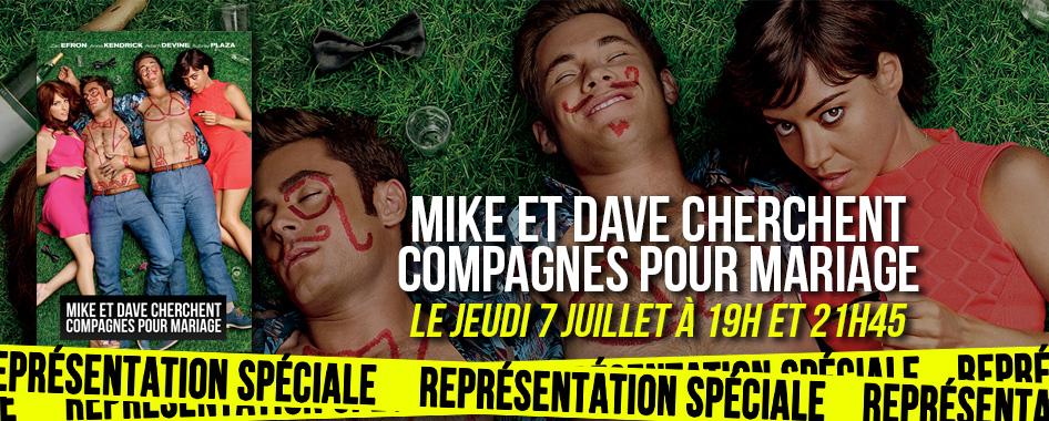 Représentation Spéciale: Mike et Dave
