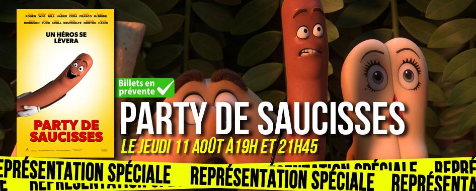 REPRÉSENTATION SPÉCIALE: PARTY DE SAUCISSES