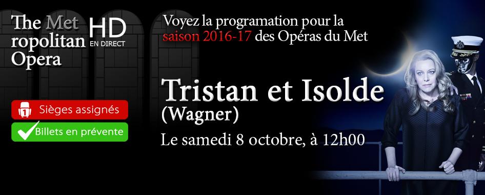 Les Opéras du Met : Tristan et Isolde