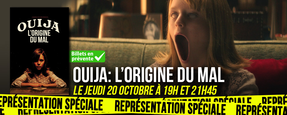 Représentation spéciale: Ouija – l'origine du mal