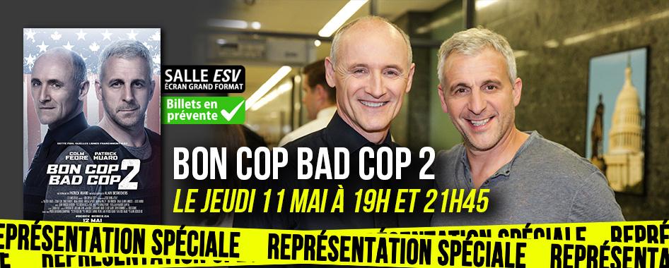 Représentation spéciale: Bon cop Bad cop 2