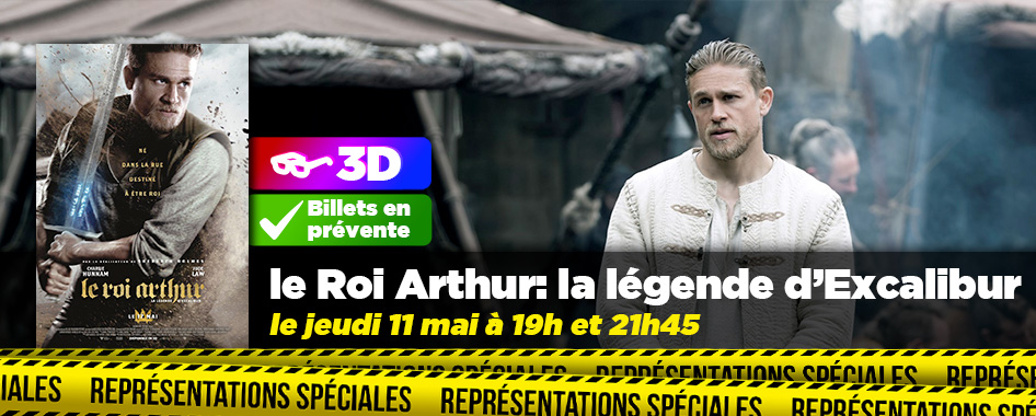 Représentation spéciale: roi arthur
