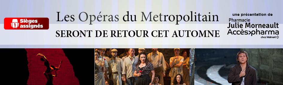 Les opéras du met : de retour