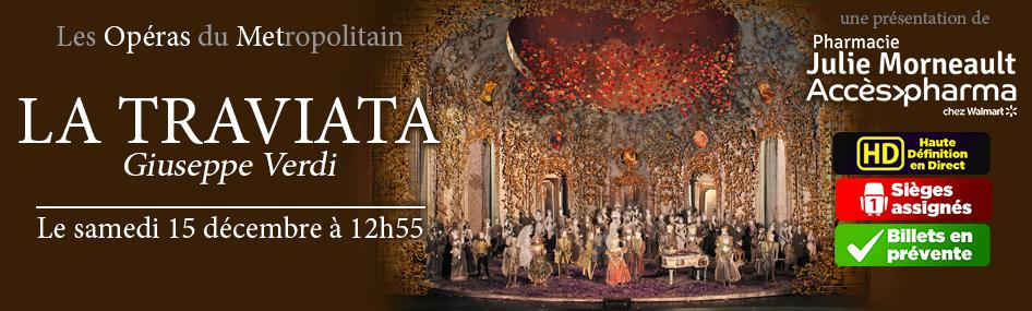 23 – Les opéras du met – La Traviatta