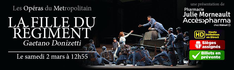 6 – Opéra : La fille du régiment