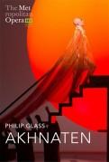Opéra : Akhnaten (Philip Glass)